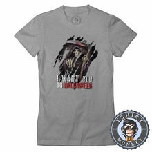 Load image into Gallery viewer, I Want You To Halloween Death Grim Reaper Inspired Graphic  Tshirt Lady Fit Ladies 1143