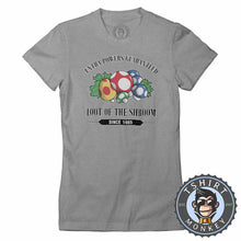 Load image into Gallery viewer, Loot Of The Shroom Game Inspired Funny Meme Super Mario Tshirt Lady Fit Ladies 1316
