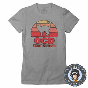 OCD - Obsessive Cat Disorder Cat Lover Funny Vintage Tshirt Lady Fit Ladies 1081