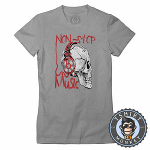 Non Stop Music Tshirt Lady Fit Ladies 0328