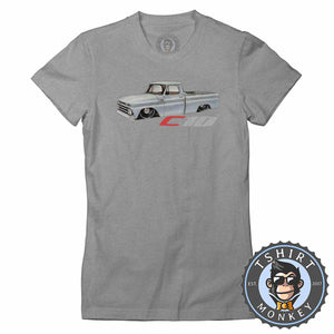 Classic American Pickup Truck Chevy C10 Hot Rod Tshirt Lady Fit Ladies 0016