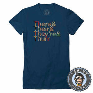 They And Their And They're and Thurr Retro Style Funny Typography Tshirt Lady Fit Ladies 1302