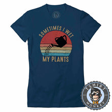 Load image into Gallery viewer, Sometimes I Wet My Plants Funny Vintage Statement Tshirt Lady Fit Ladies 1078