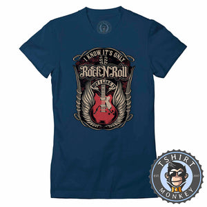 It's Only Rock N Roll But I Like It Music Inspired Guitar Vintage Tshirt Lady Fit Ladies 1234