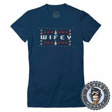 Load image into Gallery viewer, Wifey Ugly Sweater Christmas Tshirt Lady Fit Ladies 1679
