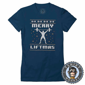 Merry Liftmas Ugly Sweater Christmas Tshirt Lady Fit Ladies 1651