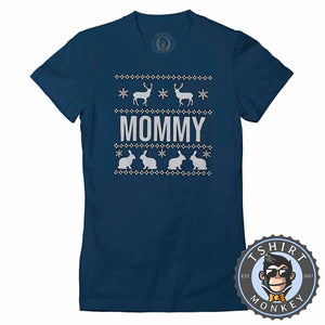 Mommy Ugly Sweater Christmas Tshirt Lady Fit Ladies 1653