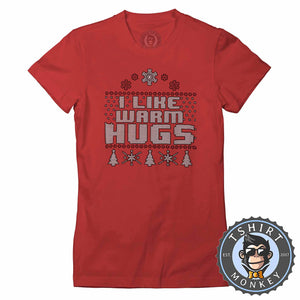 Warm Hugs Ugly Sweater Christmas Tshirt Lady Fit Ladies 1642