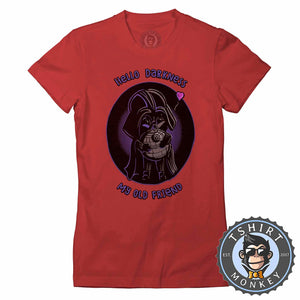 Hello Darkness My Old Friend Cute Darth Vader Cartoon Tshirt Lady Fit Ladies 1269