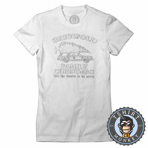 Griswold Family Christmas Tshirt Lady Fit Ladies 2875
