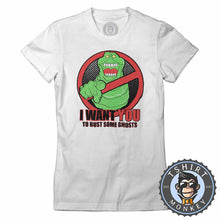 Load image into Gallery viewer, Slimer - I Want You To Bust Some Ghosts Movie Inspired Tshirt Lady Fit Ladies 1188