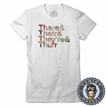 Load image into Gallery viewer, They And Their And They're and Thurr Retro Style Funny Typography Tshirt Lady Fit Ladies 1302
