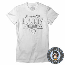 Load image into Gallery viewer, Promoted To Daddy Vintage Statement Tshirt Lady Fit Ladies 1113