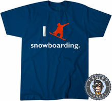 Load image into Gallery viewer, I Love Snowboarding T-Shirt Unisex Mens Kids Ladies - TeeTiger