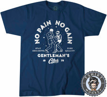 Load image into Gallery viewer, Gentleman's Club No Pain No Gain - Boxing Sports Inspired Vintage Tshirt Mens Unisex 1171