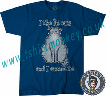 Load image into Gallery viewer, I Like Fat Cats And I Can Not Lie T-Shirt Unisex Mens Kids Ladies - TeeTiger