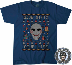 Give Gifts | Give Life Saw Inspired Ugly Sweater Chistmas Tshirt Mens Unisex 1630