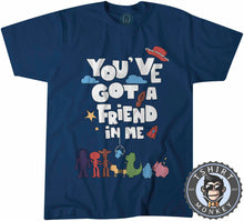 Load image into Gallery viewer, You Got A Friend In Me Movie Inspired Statement Tshirt Shirt Kids Youth Children 2361