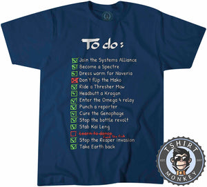 The Mass Effect To Do List Funny Game Inspired Gamer Statement Tshirt Mens Unisex 1286