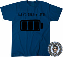 Load image into Gallery viewer, Babys Energy Level T-Shirt Unisex Mens Kids Ladies - TeeTiger