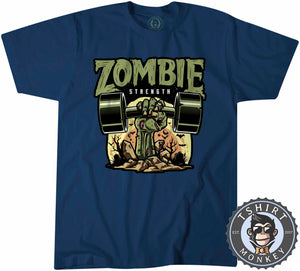 Zombie Strength Funny Illustration Gym Graphic Tshirt Mens Unisex 1153
