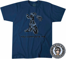 Load image into Gallery viewer, You Complete Me Popular Robot Cartoon Meme Funny Statement Tshirt Mens Unisex 1313