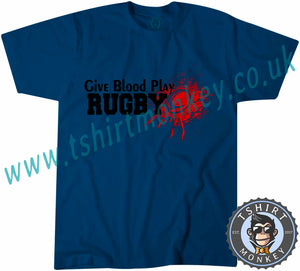 Give Blood Play Rugby T-Shirt Unisex Mens Kids Ladies