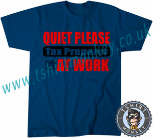 Quiet Please Tax Preparer At Work T-Shirt Unisex Mens Kids Ladies - TeeTiger