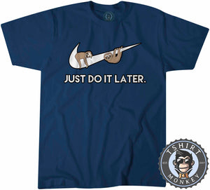 Just Do It Later - Sloth Tshirt Kids Youth Children 0206