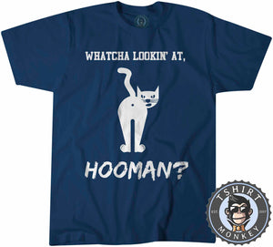 Whatcha Lookin At Hooman Funny Cat Graphic Tshirt Kids Youth Children 1066