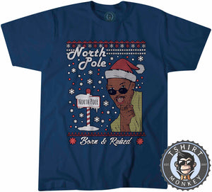 Born and Raised In North Pole Ugly Sweater Christmas Tshirt Kids Youth Children 1657