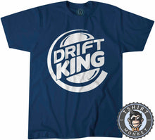 Load image into Gallery viewer, Drift King Meme Tshirt Mens Unisex 0290