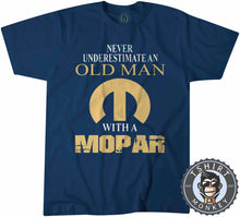 Load image into Gallery viewer, Never Underestimate and Old Man Tshirt Mens Unisex 0027