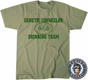 Genetic Councillor Drinking Team T-Shirt Unisex Mens Kids Ladies - TeeTiger