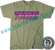 Load image into Gallery viewer, Proud Mother Of A Zookeeper T-Shirt Unisex Mens Kids Ladies - TeeTiger