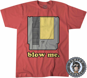 Blow Me - Classic Game Cartridge Funny Gamer Statement Tshirt Kids Youth Children 1190