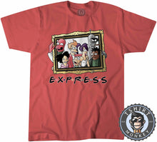 Load image into Gallery viewer, Express - Futurama Friends Inspired Funny Mashup Cartoon Tshirt Kids Youth Children 1142
