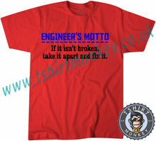 Load image into Gallery viewer, Engineer's Motto If It Isn't Broken Take It Apart And Fix It T-Shirt Unisex Mens Kids Ladies - TeeTiger
