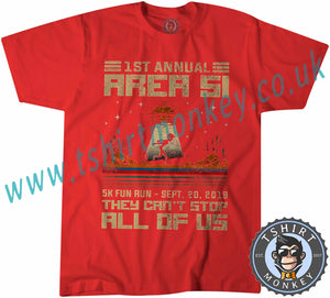 Area 51 Fun Run They Cant Stop All Of Us Meme T-Shirt Unisex Mens Kids Ladies - TeeTiger