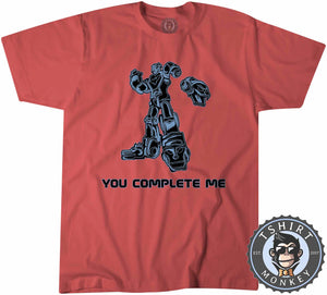 You Complete Me Popular Robot Cartoon Meme Funny Statement Tshirt Kids Youth Children 1313