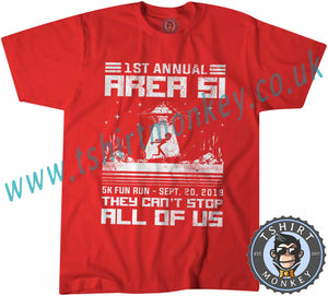 Area 51 Fun Run They Cant Stop All Of Us Meme T-Shirt Unisex Mens Kids Ladies