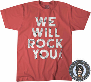 We Will Rock You Tshirt Kids Youth Children 0019