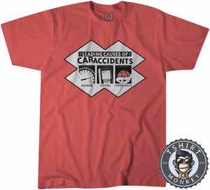 Leading Causes of Car Accidents Funny Tshirt Kids Youth Children 1093