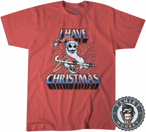 I Have Christmas Tshirt Kids Youth Children 2862