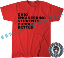 Load image into Gallery viewer, Ohio Engineering Students Cuddle Better T-Shirt Unisex Mens Kids Ladies