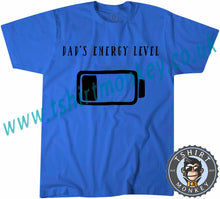 Load image into Gallery viewer, Dad's Energy Level T-Shirt Unisex Mens Kids Ladies - TeeTiger