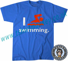 Load image into Gallery viewer, I Love Swimming T-Shirt Unisex Mens Kids Ladies - TeeTiger