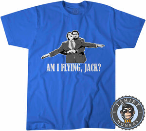 Titanic Am I Flying Jack? T-Shirt Unisex Mens Kids Ladies - TeeTiger