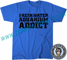 Load image into Gallery viewer, Freshwater Aquarium Addict T-Shirt Unisex Mens Kids Ladies - TeeTiger