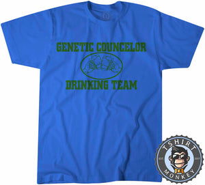 Genetic Councillor Drinking Team T-Shirt Unisex Mens Kids Ladies